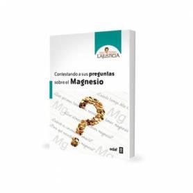 CONTESTANDO A SUS PREGUNTAS SOBRE EL MAGNESIO LIBRO ANA MARIA LAJUSTICIA Magnesio 10,44€
